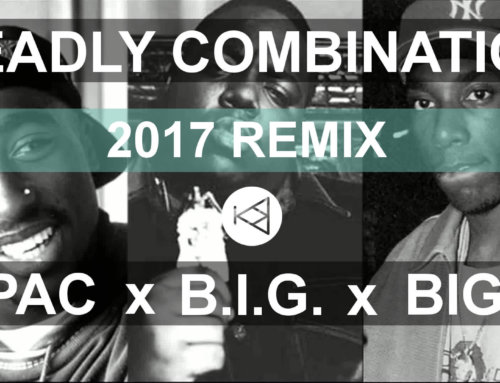 2 Pac Remix 2017 x Biggie x Big L – Deadly Combination | Prod. by KimboBeatz