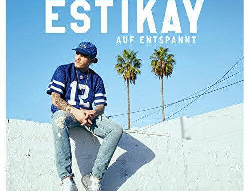Estikay – Auf Entspannt Tour (Start 18.03.2017)